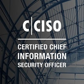 CERTIFIED CHIEF INFORMATION OFFICER (C|CISO)